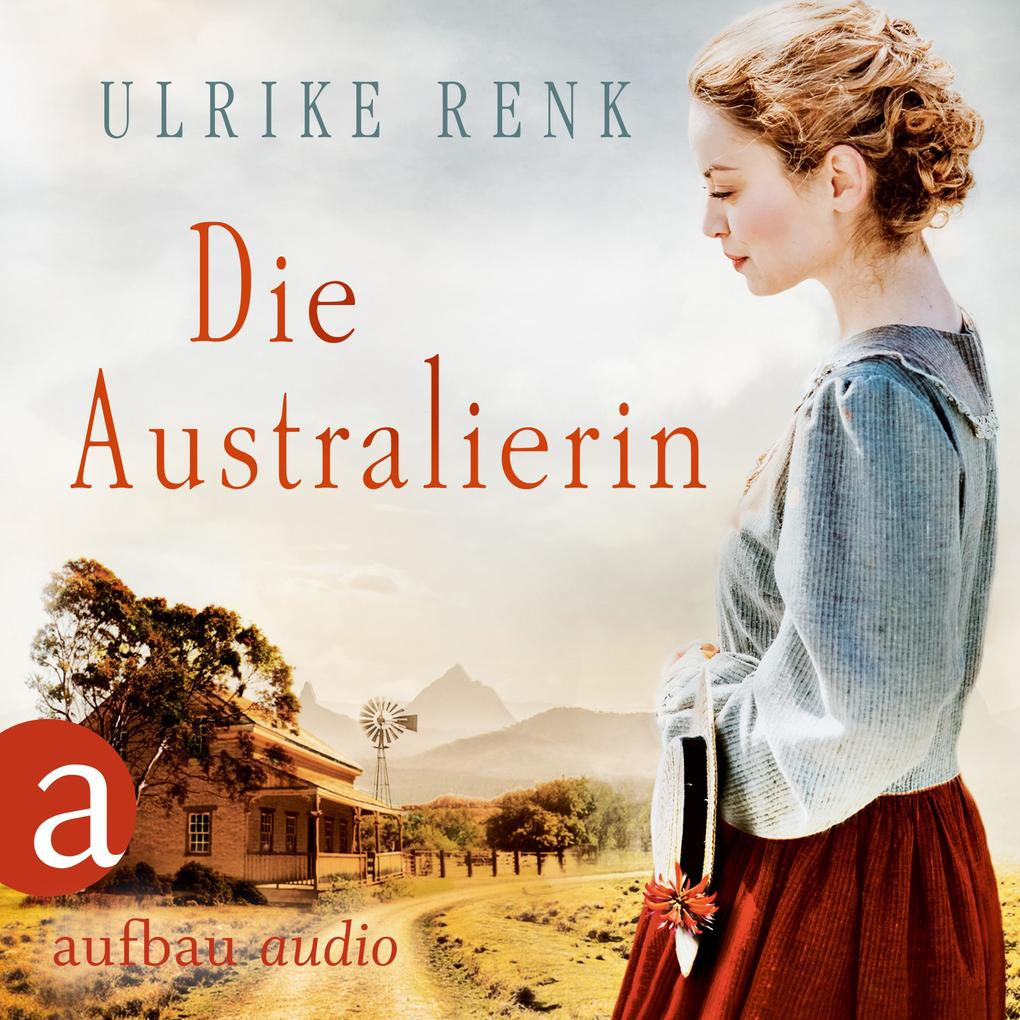 Die Australierin - Von Hamburg nach Sydney (Ungekürzt) als Hörbuch Download