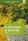 Ulmers Taschenatlas Flechten und Moose