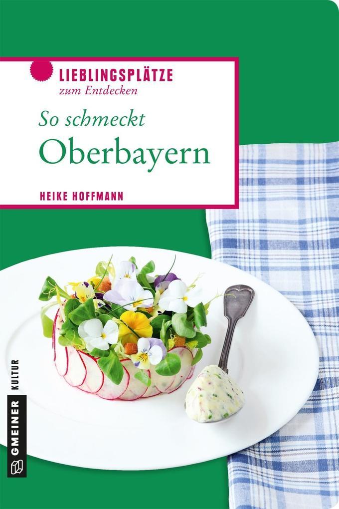 So schmeckt Oberbayern als eBook