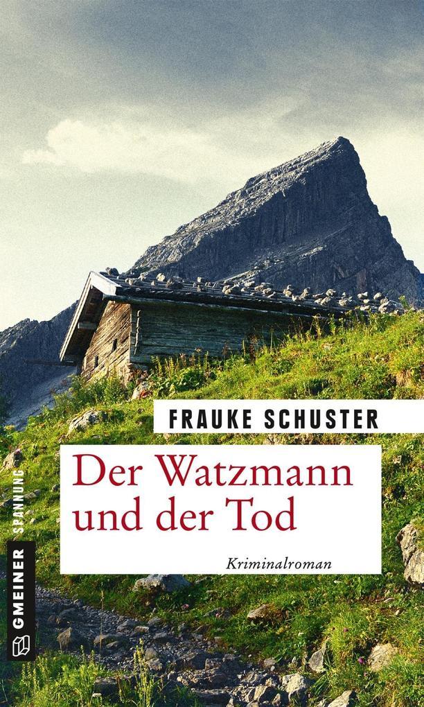 Der Watzmann und der Tod als eBook