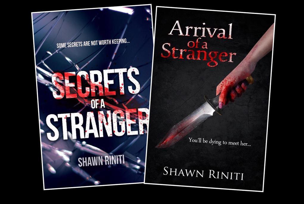 Secrets/Arrival of a Stranger (Complete Stranger Series) als eBook von Shawn Riniti