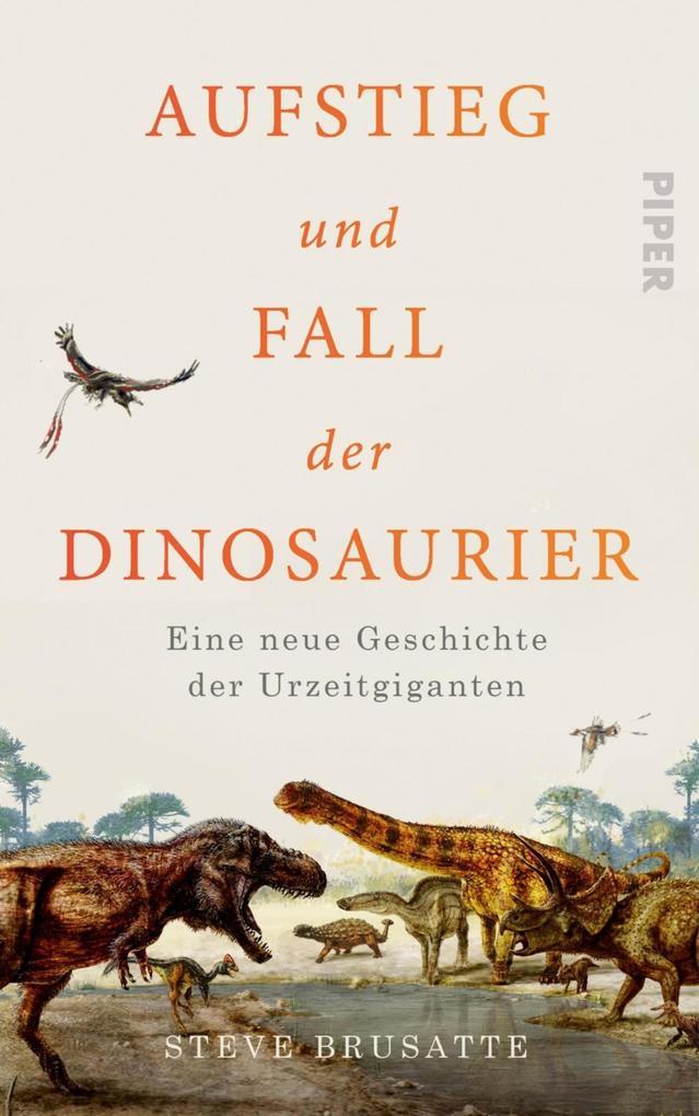 Aufstieg und Fall der Dinosaurier als eBook epub