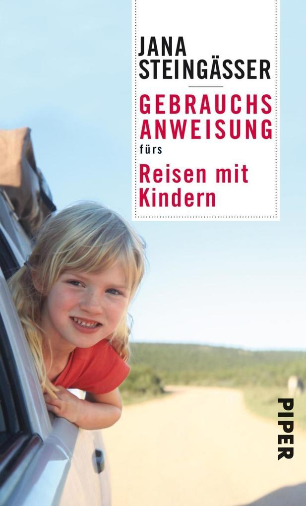 Gebrauchsanweisung fürs Reisen mit Kindern als eBook