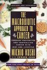 The Macrobiotic Approach to Cancer: Towards Preventing and Controlling Cancer with Diet and Lifestyle