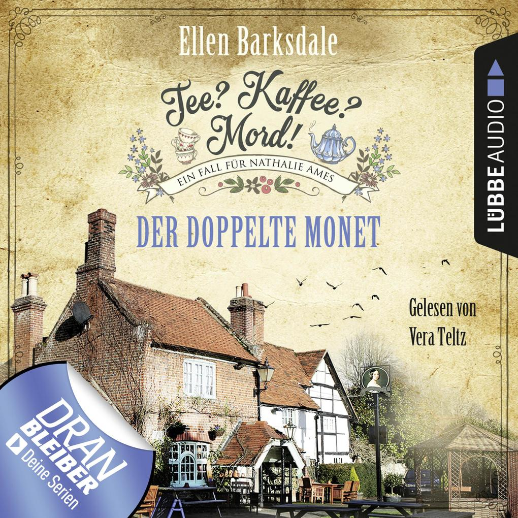 Nathalie Ames ermittelt - Tee? Kaffee? Mord!, Folge 1: Der doppelte Monet (Ungekürzt) als Hörbuch Download