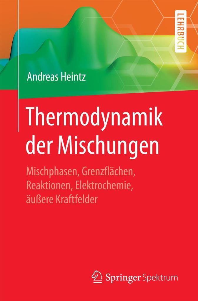 Thermodynamik der Mischungen als eBook