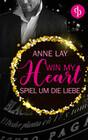 Win my Heart - Spiel um die Liebe (Liebe, Chick-Lit)