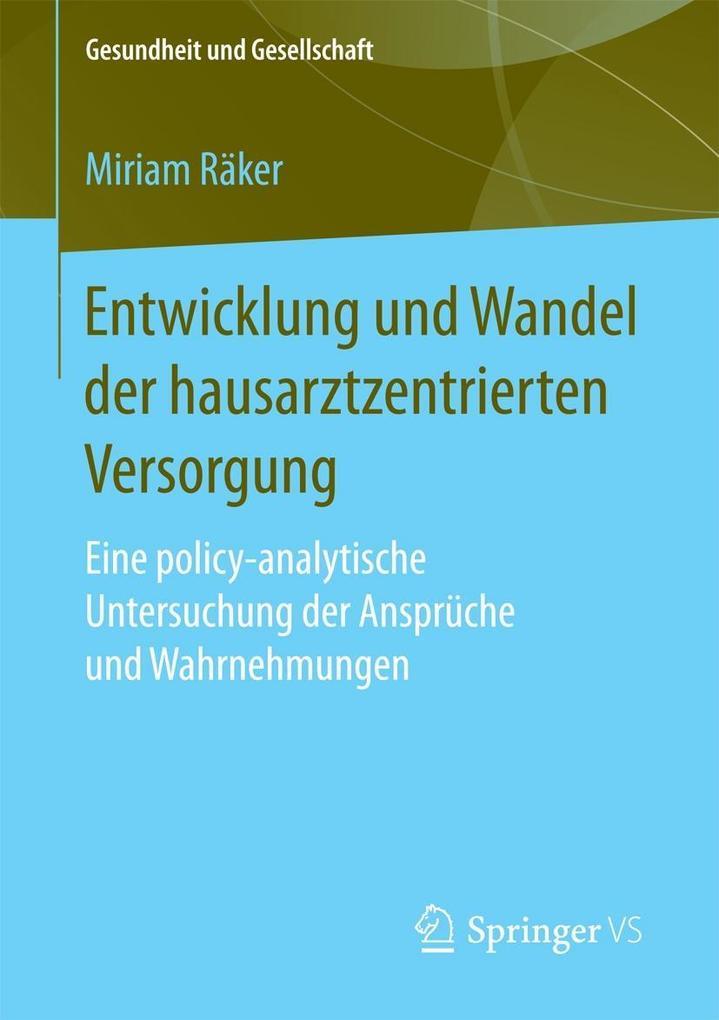 Entwicklung und Wandel der hausarztzentrierten Versorgung als eBook pdf