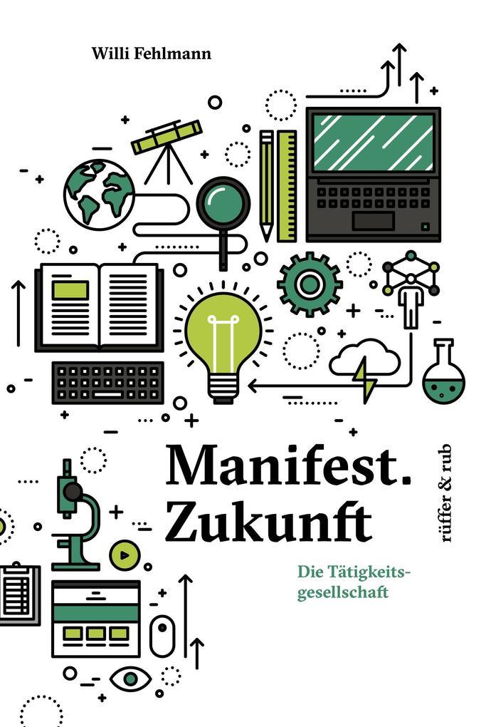Manifest.Zukunft als Buch