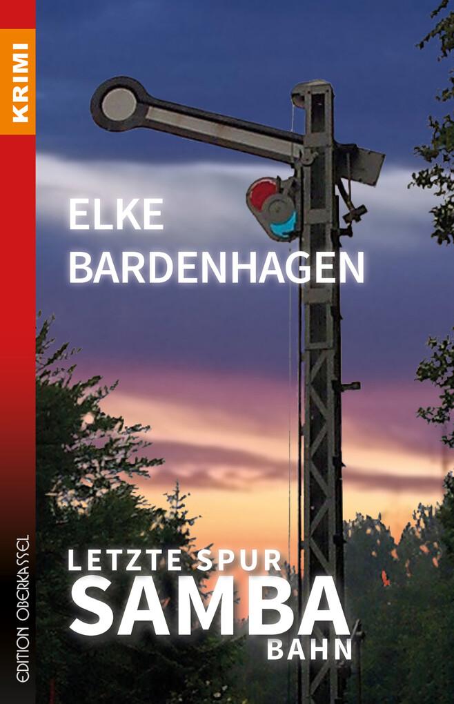 Letzte Spur Samba-Bahn als eBook