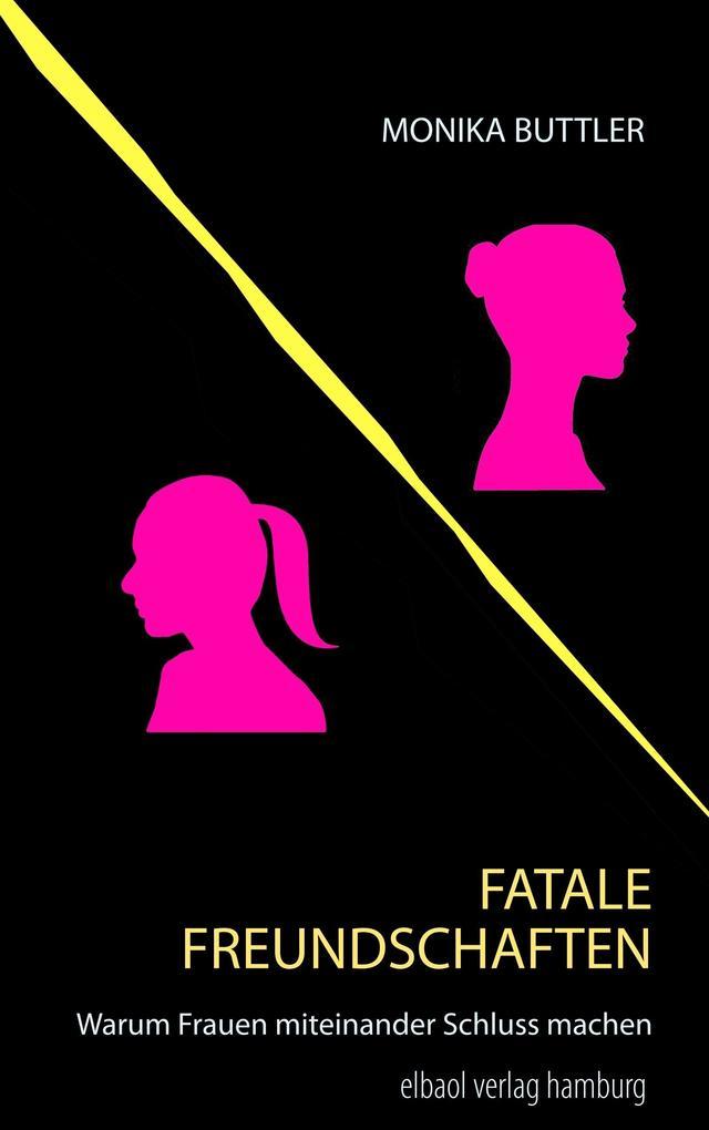 Fatale Freundschaften als Buch