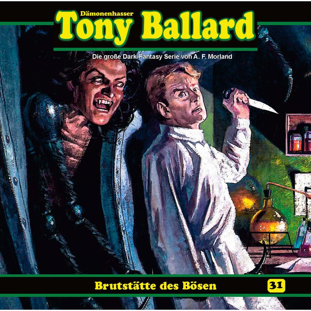 Tony Ballard, Folge 31: Brutstätte des Bösen als Hörbuch Download