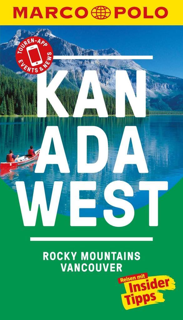 MARCO POLO Reiseführer Kanada West, Rocky Mountains, Vancouver als eBook
