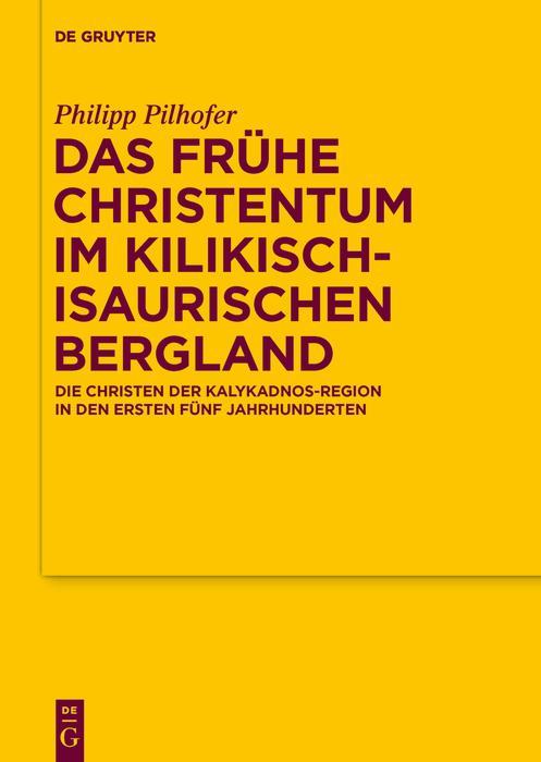 Das frühe Christentum im kilikisch-isaurischen Bergland als eBook