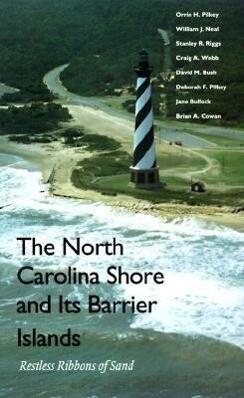The North Carolina Shore and Its Barrier Islands als Taschenbuch