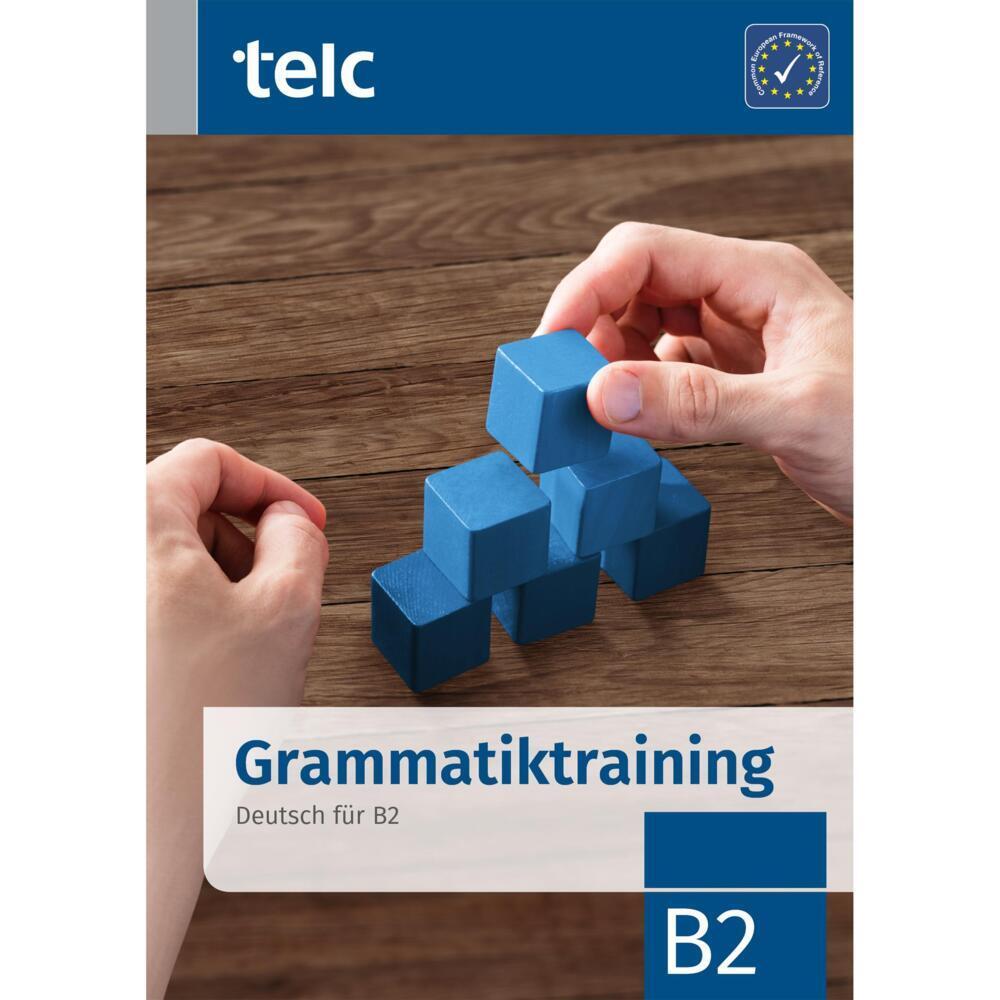 Grammatiktraining. Deutsch für B2 als Taschenbuch