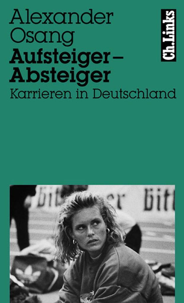 Aufsteiger - Absteiger als eBook