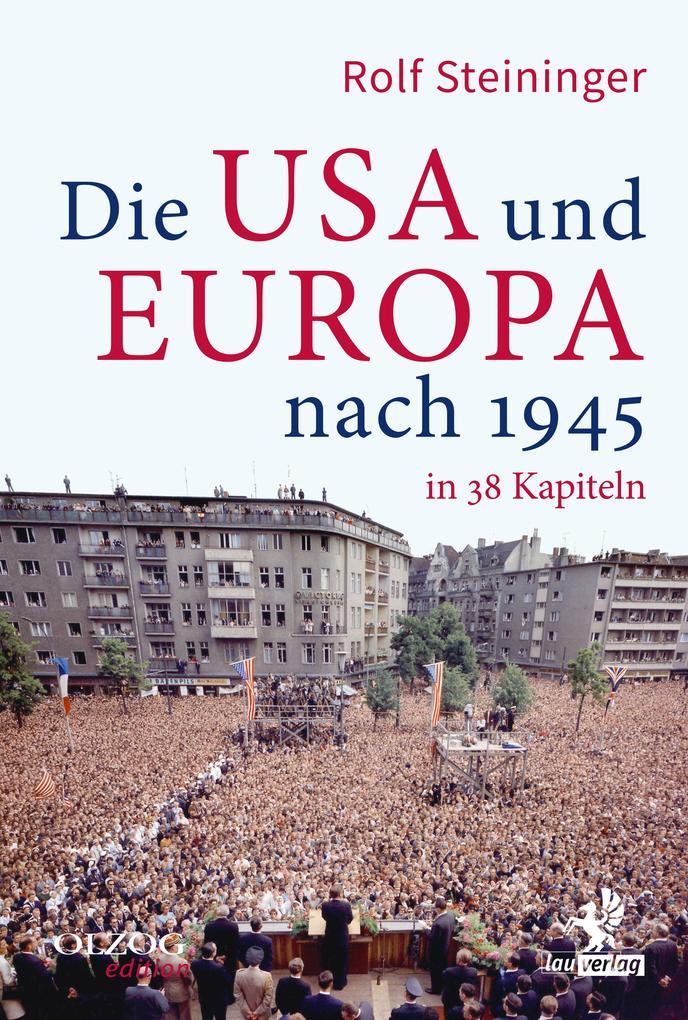 Die USA und Europa nach 1945 in 38 Kapiteln als eBook epub