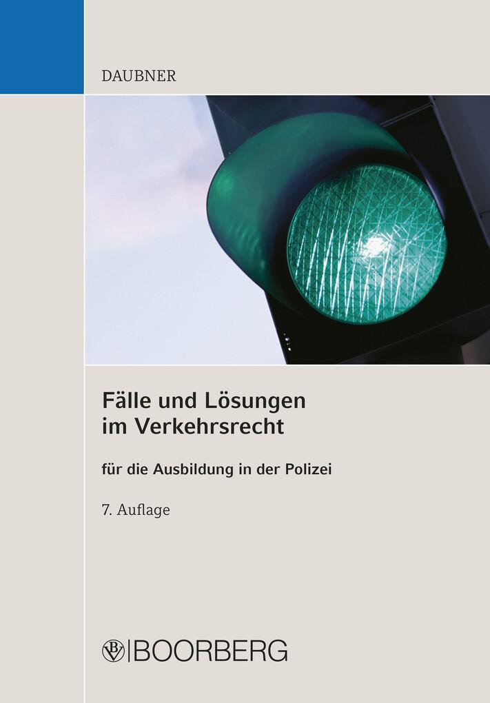 Fälle und Lösungen im Verkehrsrecht