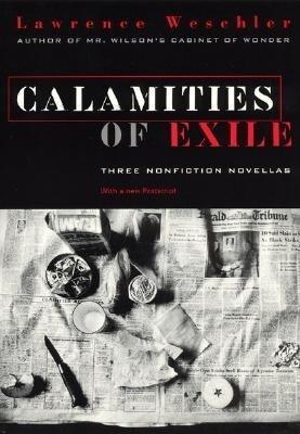 Calamities of Exile: Three Nonfiction Novellas als Taschenbuch
