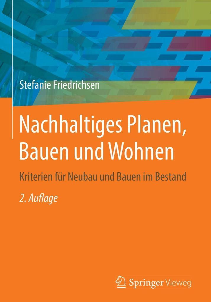 Nachhaltiges Planen, Bauen und Wohnen als eBook