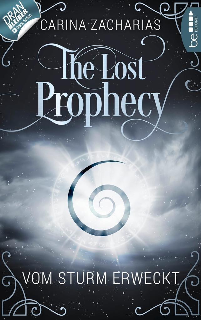 The Lost Prophecy - Vom Sturm erweckt als eBook
