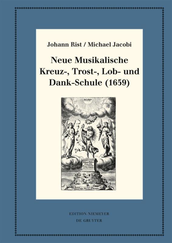 Neue Musikalische Kreuz-, Trost-, Lob- und Dankschule (1659) als Buch (gebunden)