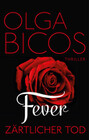 Fever - Zärtlicher Tod
