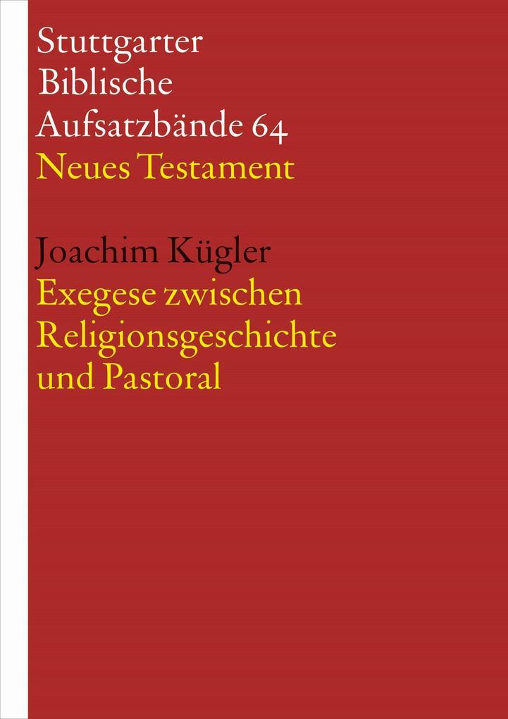 Exegese zwischen Religionsgeschichte und Pastoral als eBook