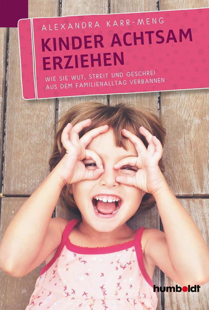 Kinder achtsam erziehen als eBook