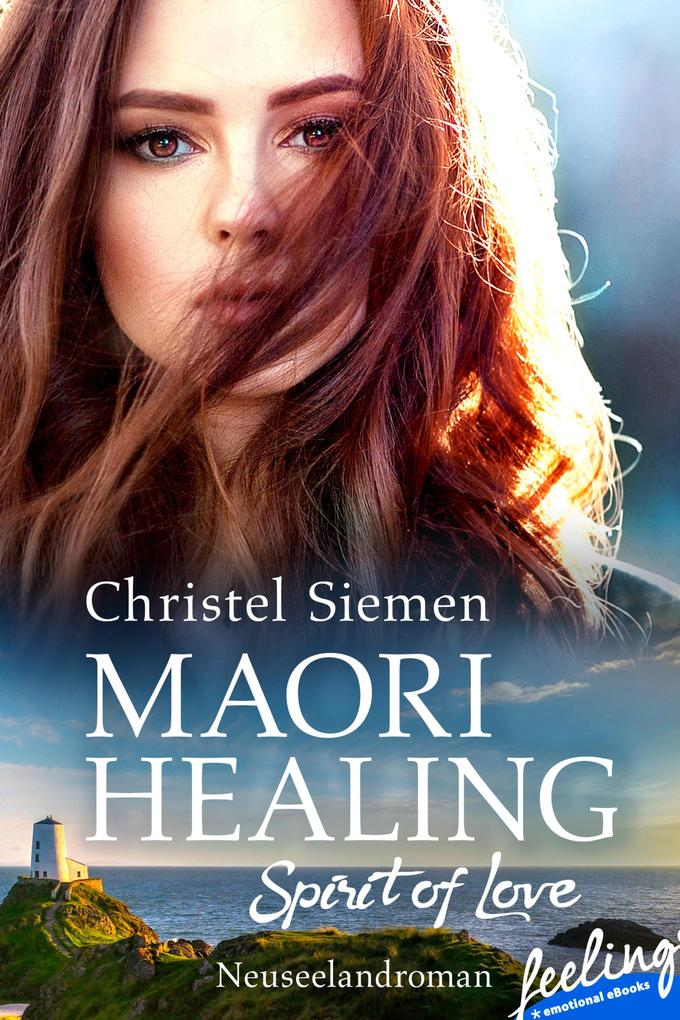 Maori Healing - Spirit of Love als eBook