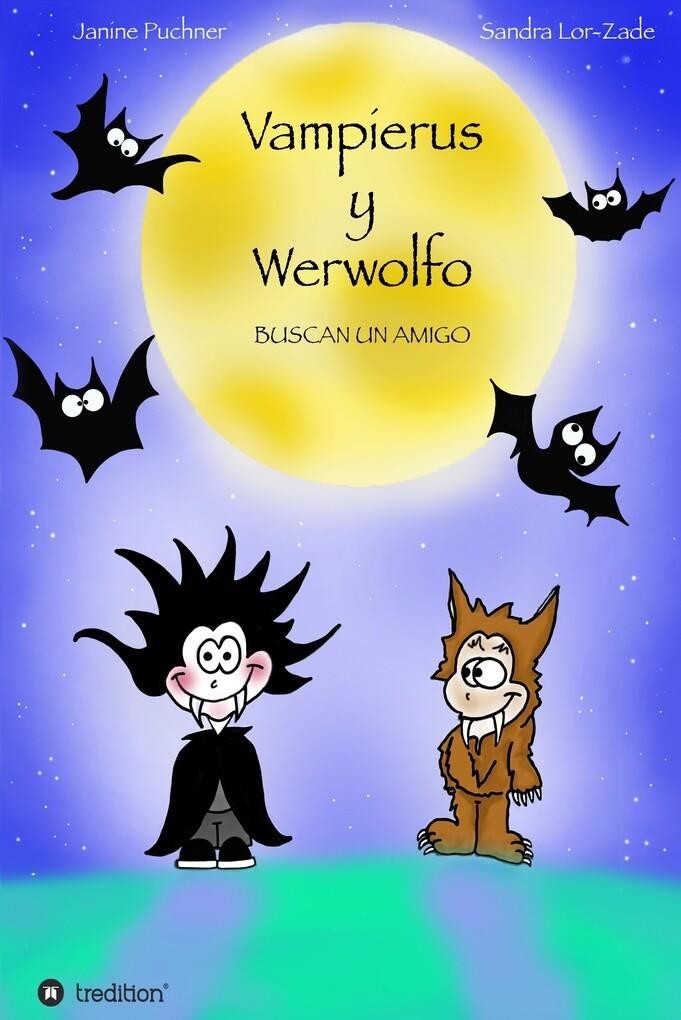 Vampierus y Werwolfo als eBook