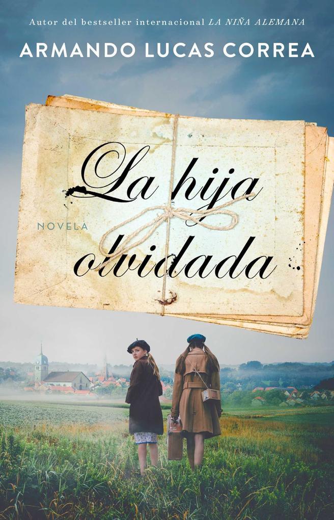 La Hija Olvidada (Daughter's Tale Spanish Edition): Novela als Taschenbuch