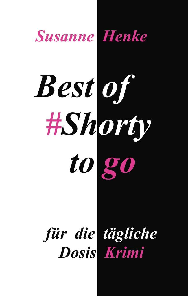 Best of Shorty to go als Buch