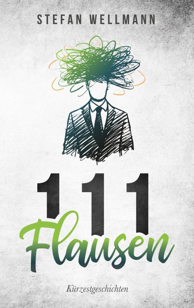111 Flausen als eBook