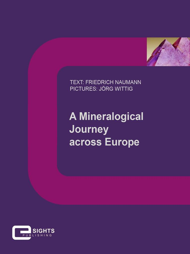A Mineralogical Journey across Europe als eBook