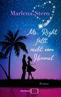 Mr. Right fällt nicht vom Himmel