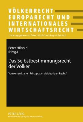 Das Selbstbestimmungsrecht der Voelker als eBook