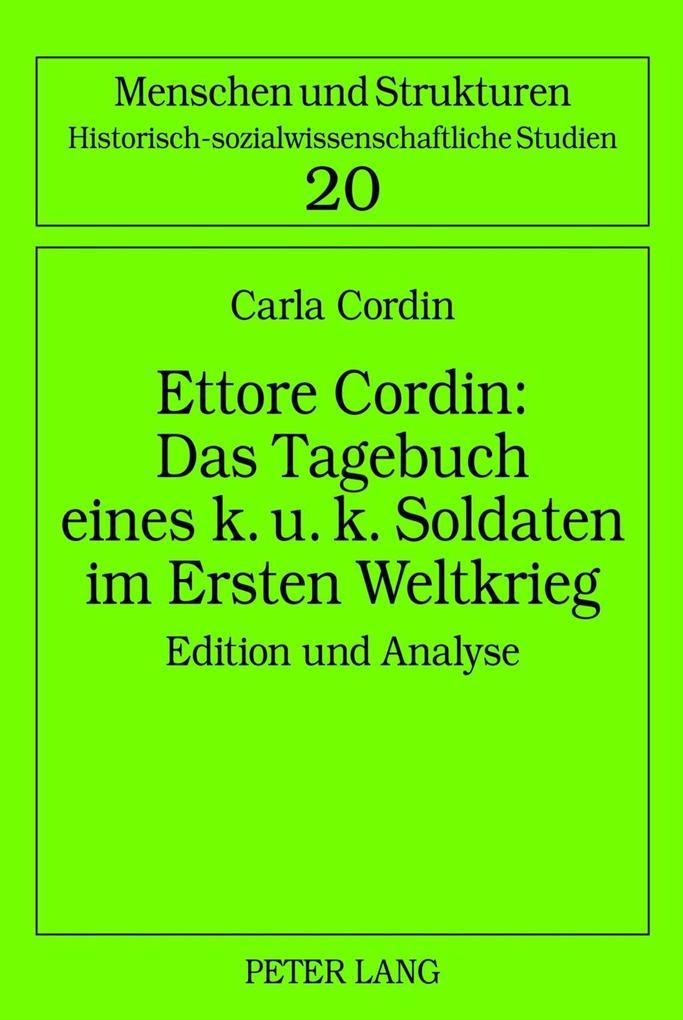 Ettore Cordin: Das Tagebuch eines k. u. k. Soldaten im Ersten Weltkrieg als eBook