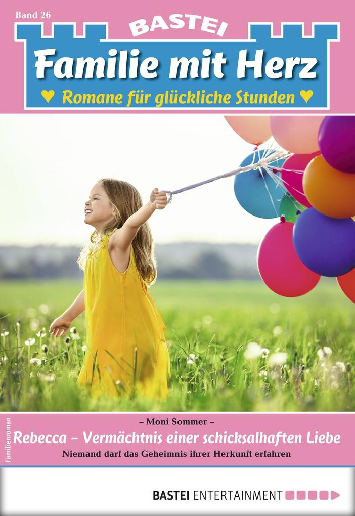 Familie mit Herz 26 - Familienroman