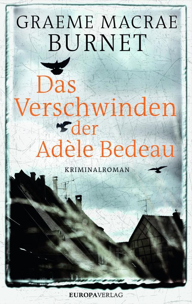 Das Verschwinden der Adèle Bedeau als eBook