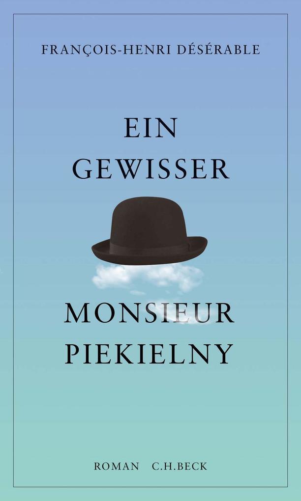 Ein gewisser Monsieur Piekielny als eBook
