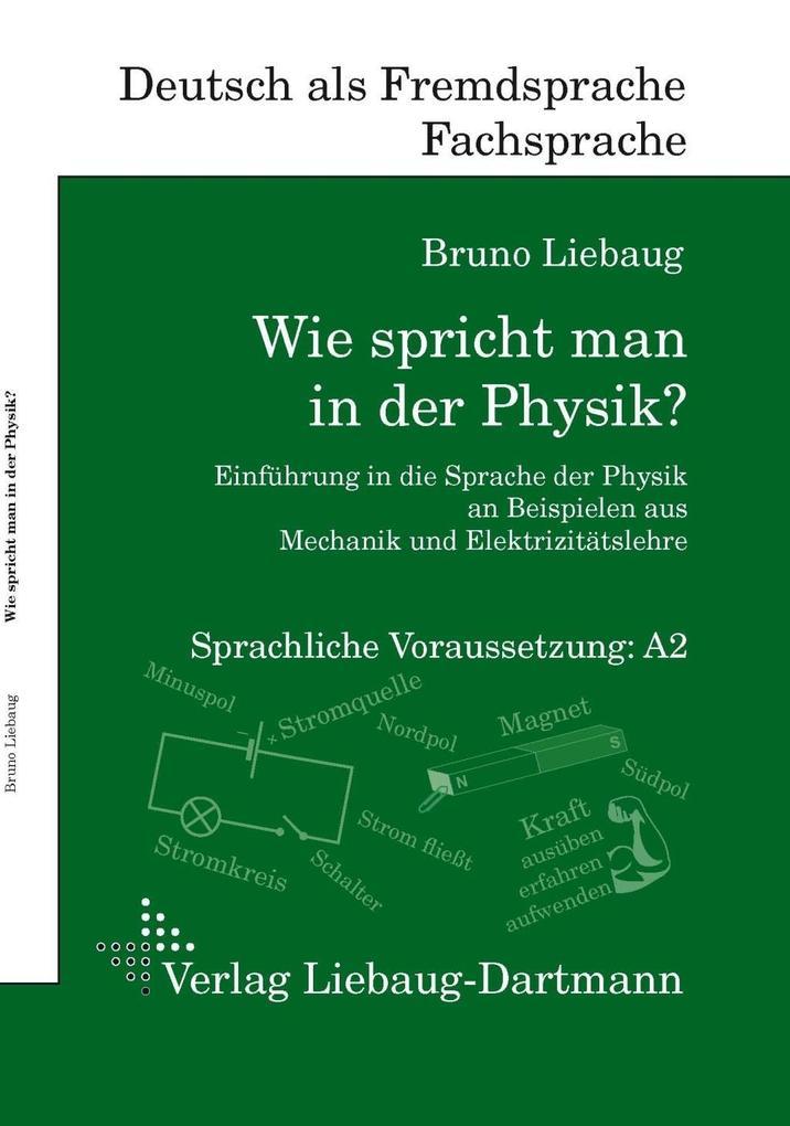 Wie spricht man in der Physik? als Taschenbuch