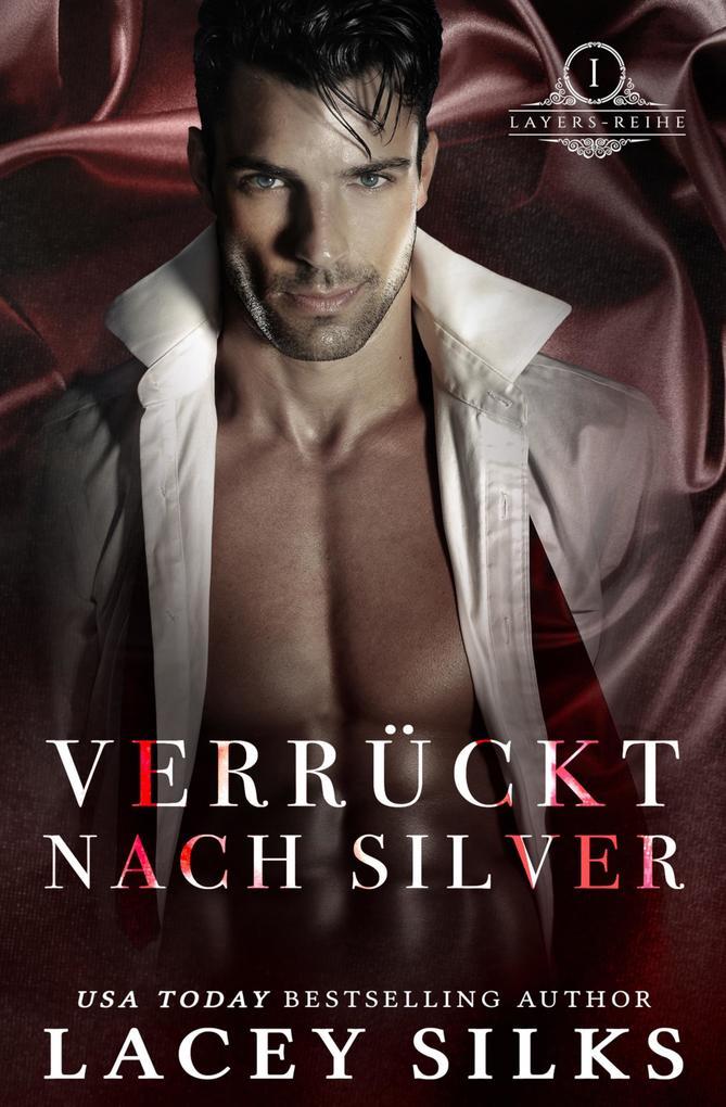 Verrückt nach Silver (Layers-Reihe, #1) als eBook