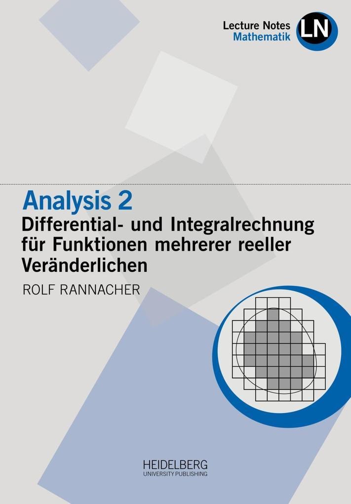 Analysis 2 / Differential- und Integralrechnung für Funktionen mehrerer reeller Veränderlichen als Buch