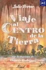 Viaje al Centro de la Tierra para estudiantes de español. Libro de lectura Nivel A2. Principiantes.