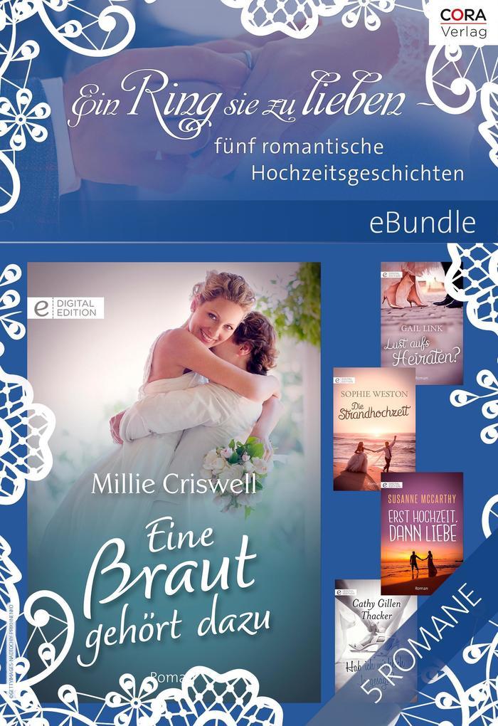 Ein Ring sie zu lieben - fünf romantische Hochzeitsgeschichten als eBook