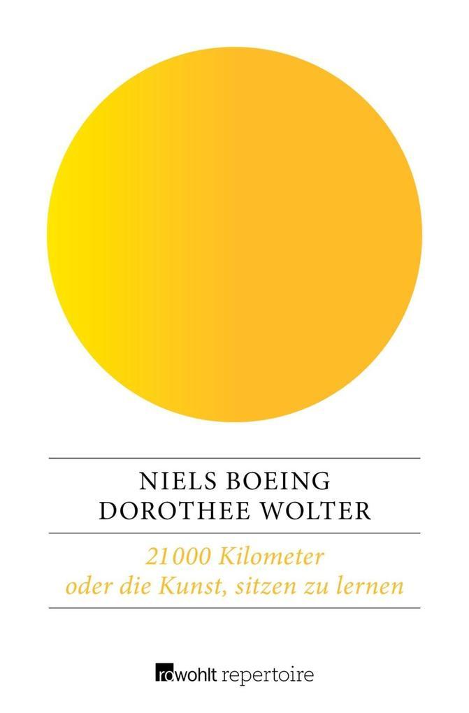 21 000 Kilometer oder die Kunst, sitzen zu lernen als Taschenbuch