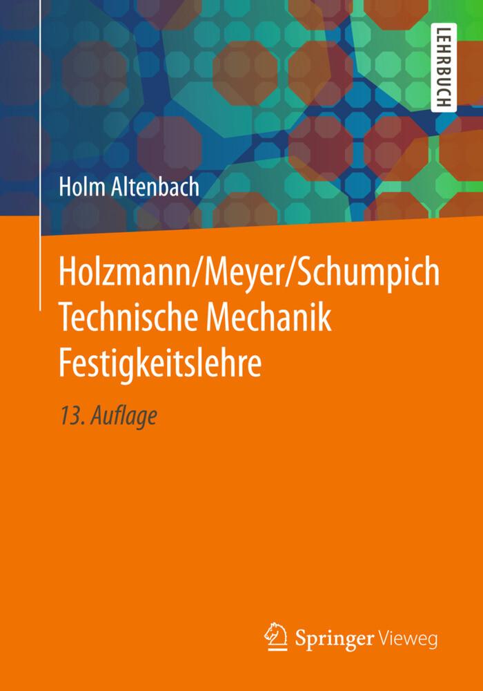 Holzmann/Meyer/Schumpich Technische Mechanik Festigkeitslehre als Buch
