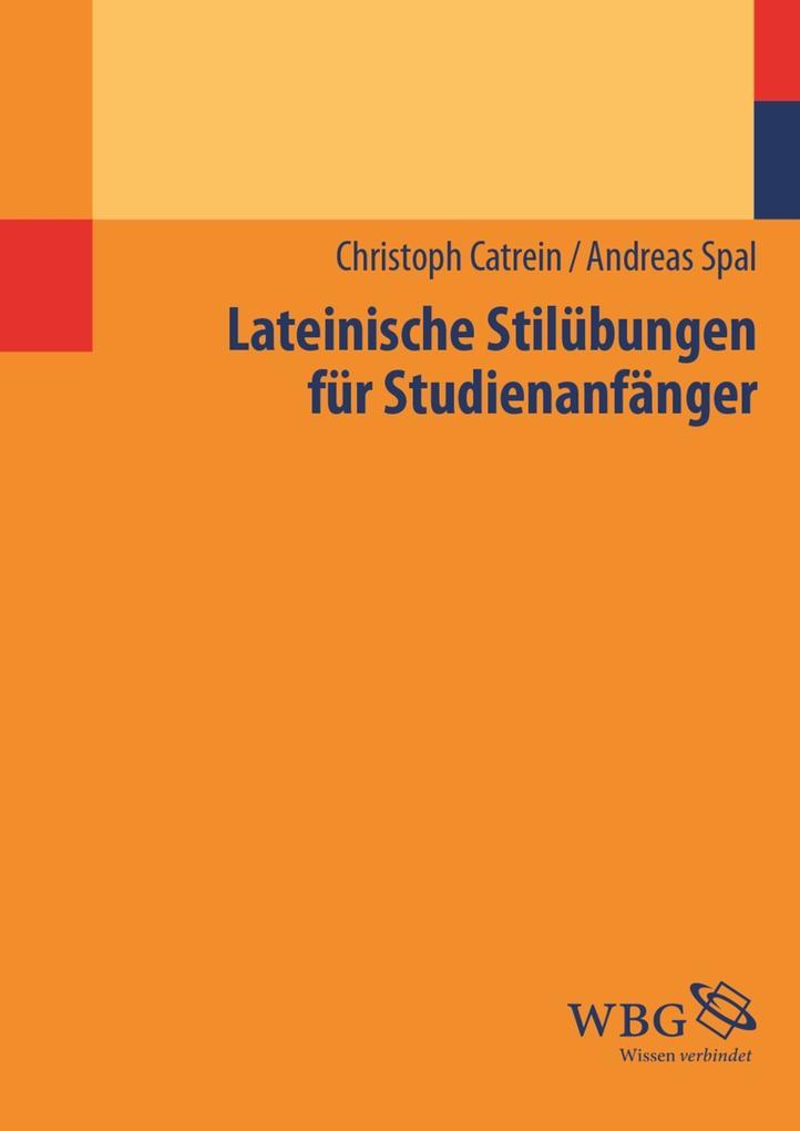 Lateinische Stilübungen für Studienanfänger als eBook